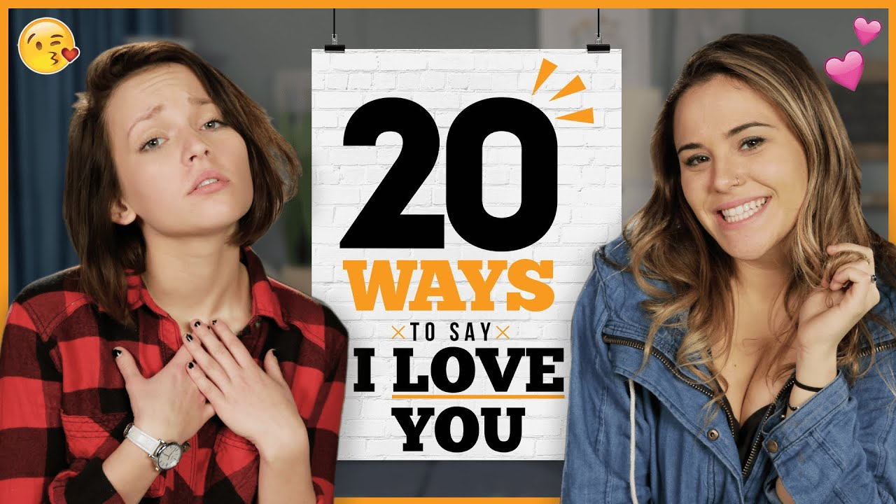 20 ways to say i love you with alexis g zall and ayydubs youtube. Black Bedroom Furniture Sets. Home Design Ideas
