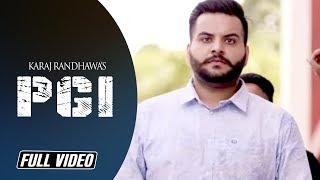 PGI   Karaj Randhawa   Latest Punjabi Song 2016   Angel Records