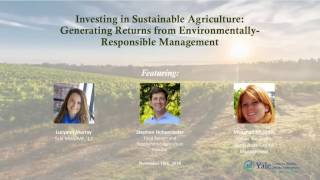 Investing in Sustainable Agriculture: Generating Returns from Environmentally-Responsible Management