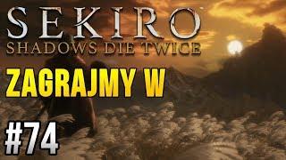 Zagrajmy w Sekiro: Shadows Die Twice [#74] - KONIEC GRY