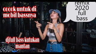 Download dj kutukan mantan full bass