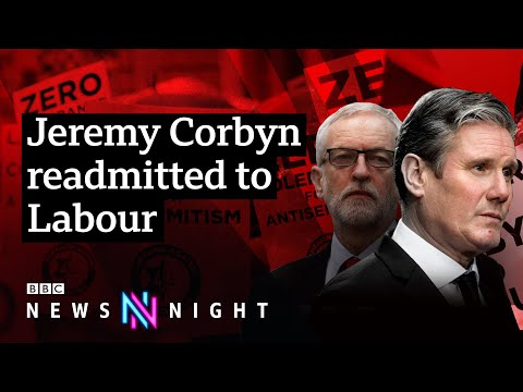 Will Jeremy Corbyn's return to the Labour Party undermine Keir Starmer's leadership? - BBC Newsnight