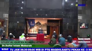 KAJIAN RUTIN STRUDY AL QUR'AN KOMPREHENSIF BADA MAGRIB DI MASJID DAARUT TAUHIID  BANDUNG