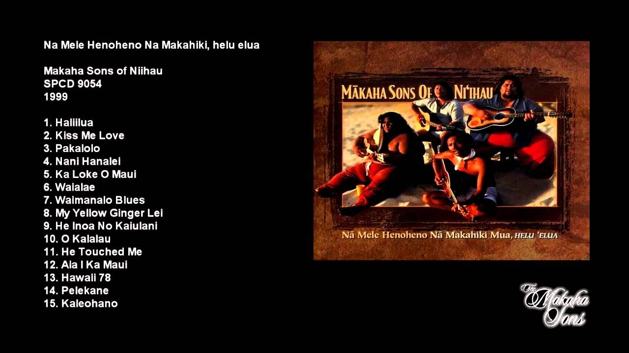 Makaha Sons Of Niihau Puana Hou Me Ke Aloha