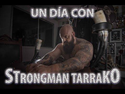 Un día con Strongman Tarrako
