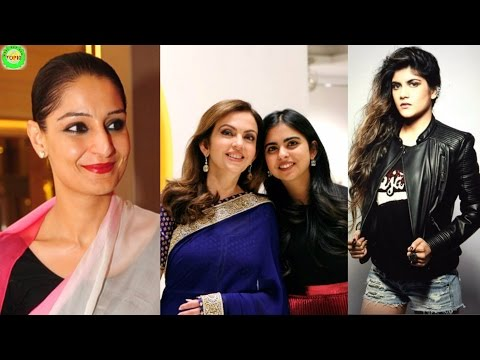 15 Top Billionaire Daughters of India