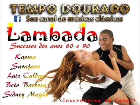 LAMBADA - 10 grandes sucessos dos anos 80 e 90