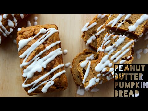 Pumpkin Bread Recipe | How To Make Healthy Homemade Peanut Butter Pumpkin Bread