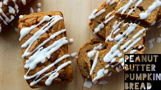 Pumpkin Bread Recipe  How To Make Healthy Homemade Peanut Butter Pumpkin Bread
