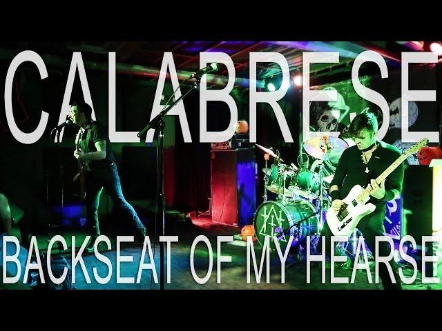 CALABRESE - Backseat of My Hearse | LIVE, RAW & EVIL | Phoenix, AZ - 2017