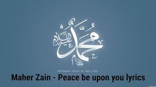 Gambar cover maher zain - Peace be upon you lyrics
