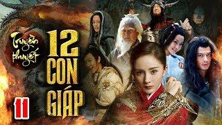 Phim Mới Hay Nhất 2020 | TRUYỀN THUYẾT 12 CON GIÁP - TẬP 11 | Phim Bộ Trung Quốc Hay Nhất 2020