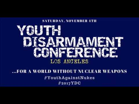 2017 Youth Disarmament Conference: Los Angeles