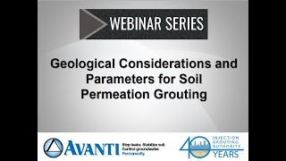 Webinar: Geological Considerations and Parameters for Soil Permeation Grouting