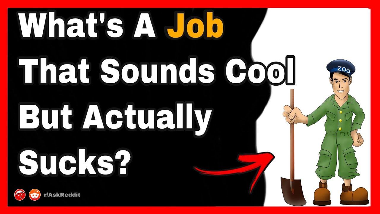 What's A Job That Sounds Cool But Actually Sucks ? #shorts (r/AskReddit)