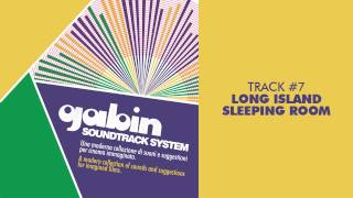 Gabin - Long Island Sleeping Room - SOUNDTRACK SYSTEM #07