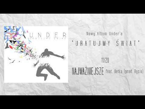11. Under - Najważniejsze feat. Netka (prod. Rysiu)