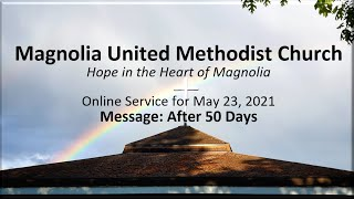 MUMC Church Service - May 23, 2021 (After 50 Days - Pentecost)