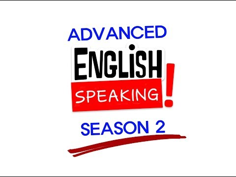 Advanced English Speaking season 2-148 The End