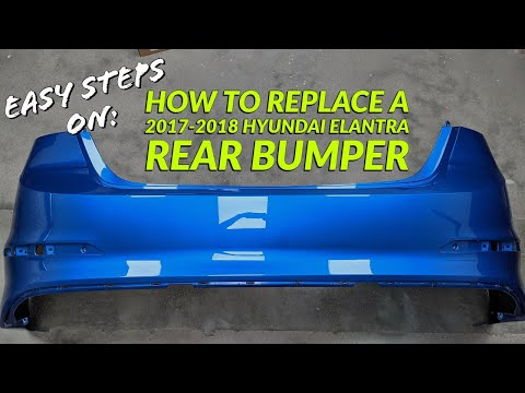 Learn How To Do A Rear Bumper Replacement For 2014-2016 Hyundai Elantra