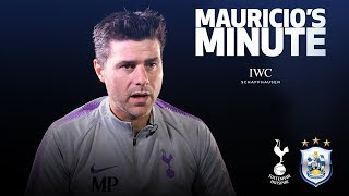 MAURICIO PREVIEWS HUDDERSFIELD | MAURICIO'S MINUTE