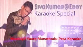 Maalaiyil Yaaro Manathodu Pesa Karaoke