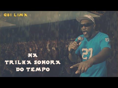 🎬 Gui Lima - Na trilha sonora do Tempo