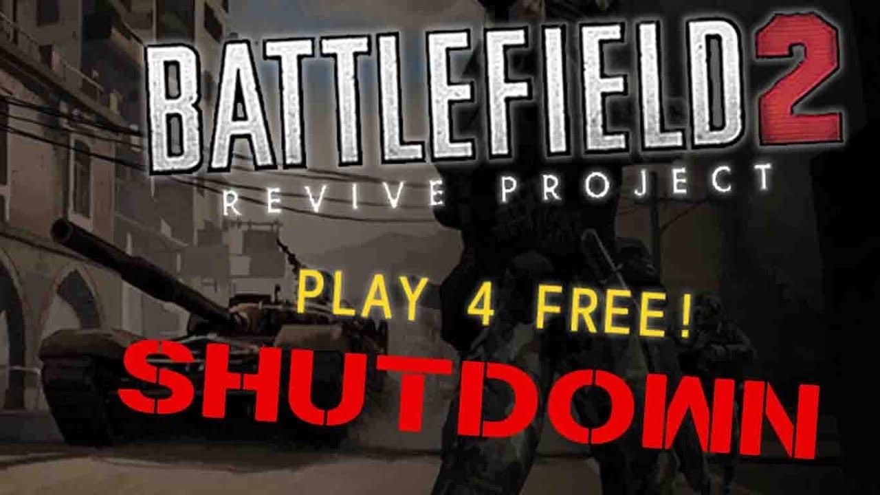 Battlefield 2 revive project - Shut Down by EA