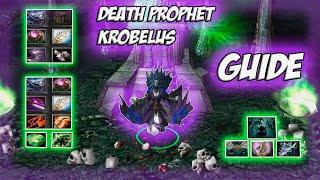 Death Prophet Krobelus Guide  Гайд на Кробелус  Способна ли кроба Соло ВИН?