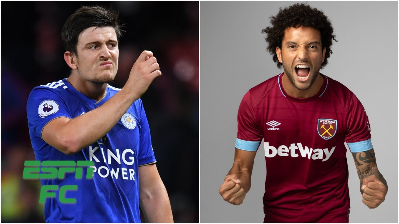 Harry Maguire headed to Man United? Felipe Anderson to Real Madrid?   Transfer Rater