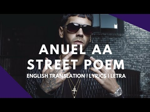 Anuel AA - Street Poem | English Translation | Letra | Lyrics