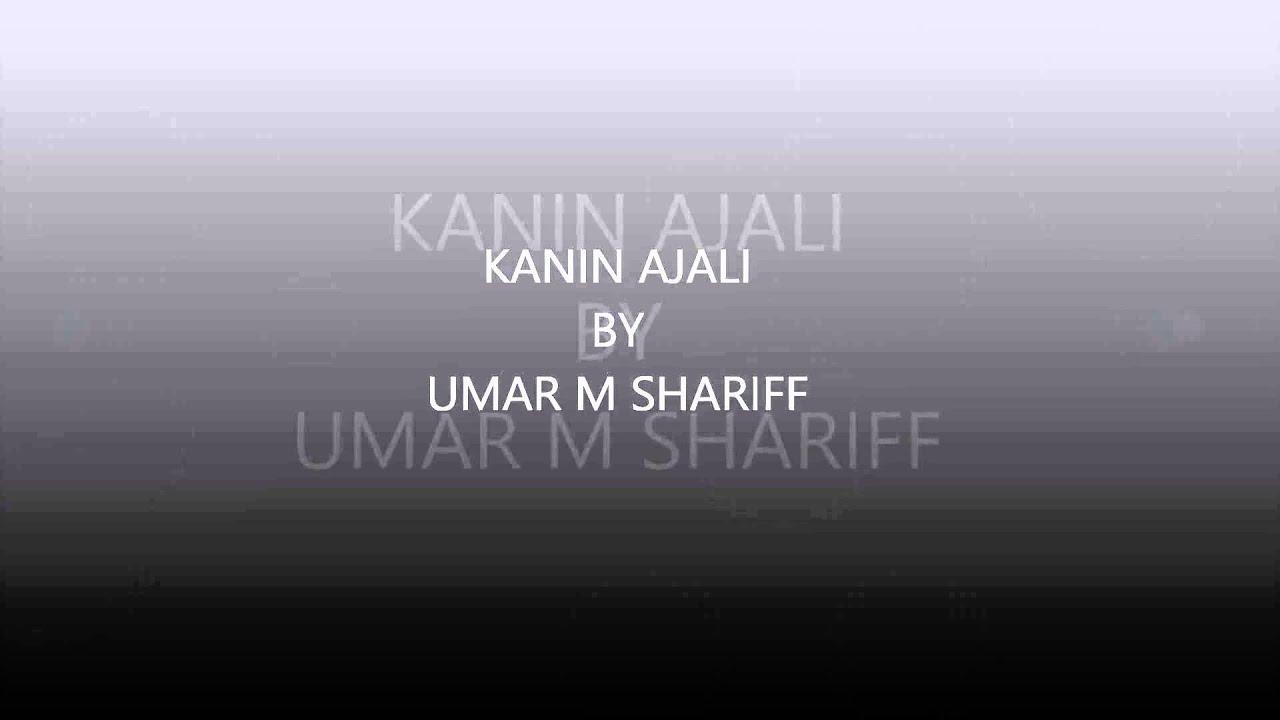 Download KANIN AJALI  Umar M Shariff