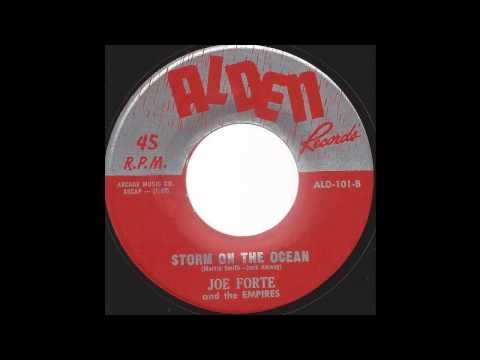 Joe Forte & The Empires - Storm On The Ocean - Early 60