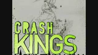 Crash Kings - Mountain Man (HQ)