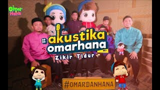 Akustika Omar & Hana | Rabbani x Omar & Hana | Zikir Tidur