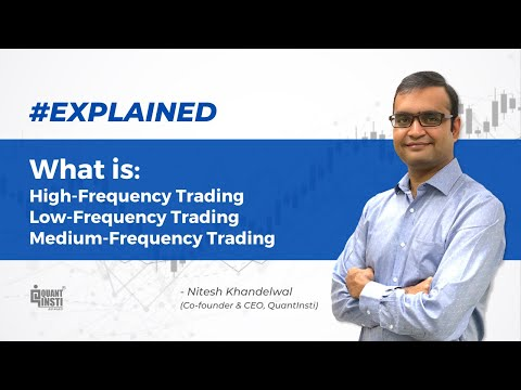 What is High-Frequency Trading, Low-Frequency Trading and Medium-Frequency Trading? #AlgoTradingAMA