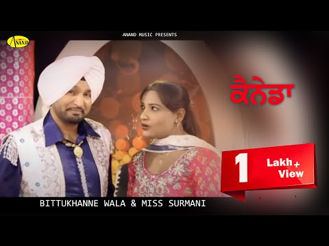 Bittu Khanne Wala ll Miss Surmani || Canada || New Punjabi Song 2017|| Anand Music