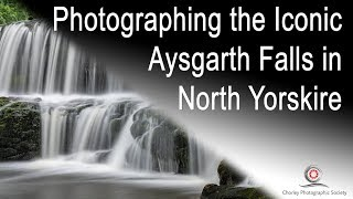 Photographing the Iconic Aysgarth Falls in North Yorkshire, location of Robin Hood