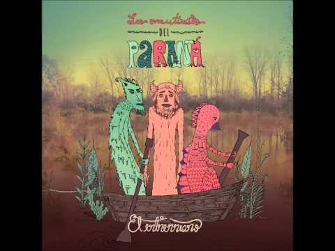 Los Mutantes del Paraná - El Entrerriano (disco completo)
