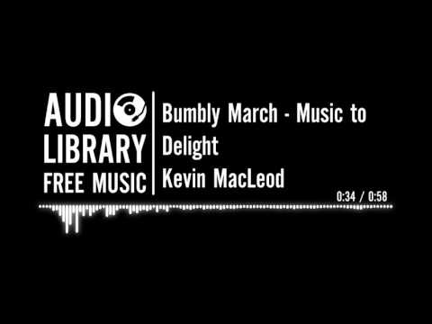 Bumbly March - Kevin MacLeod