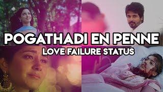 Pogathadi En Penne | Ennoda Nesam | MASHUP | Tamil Whatsapp Status | Lovely Perumal |