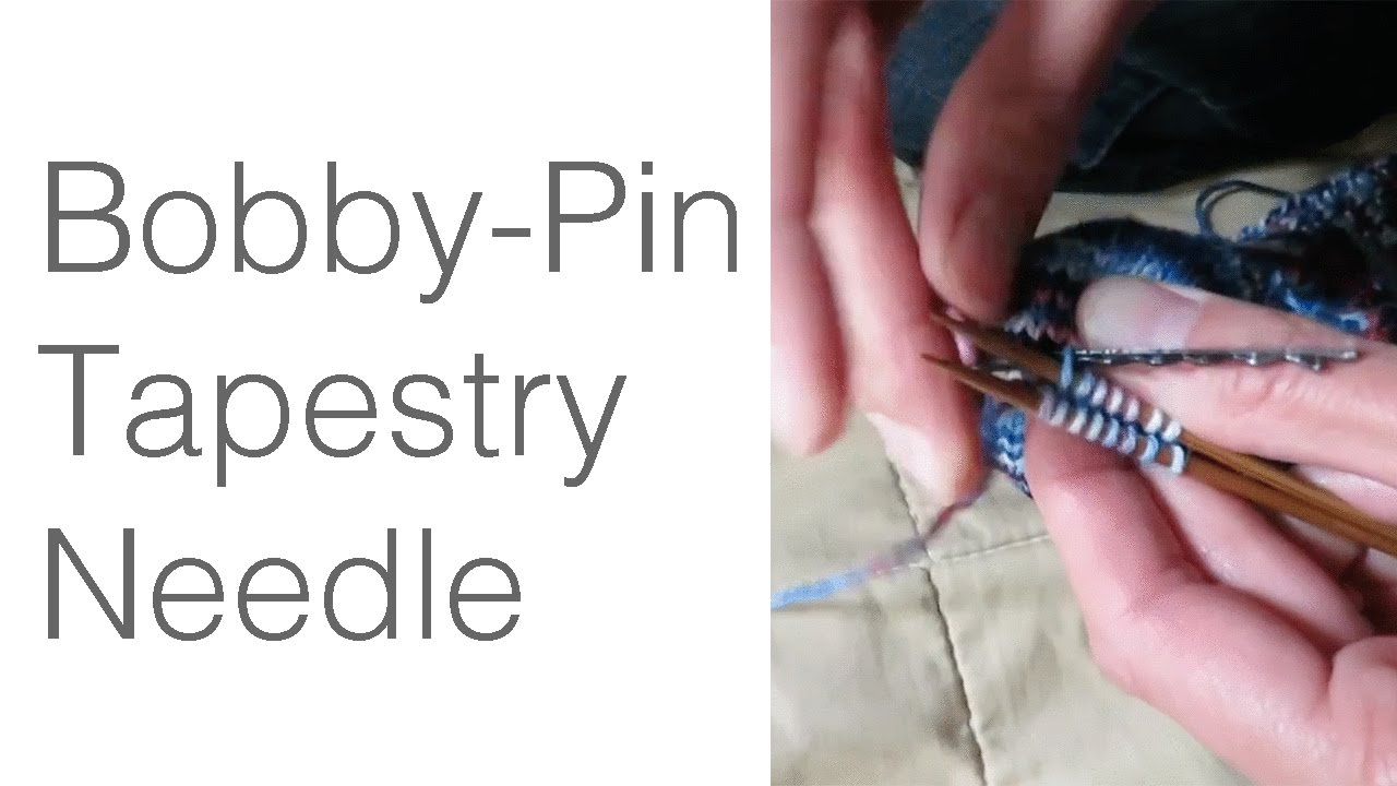 Knitting Hack Bobby Pin Tapestry Needle for Kitchener Stitch - YouTube
