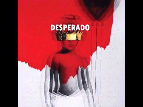 Rihanna - Desperado (Audio) ANTI ALBUM