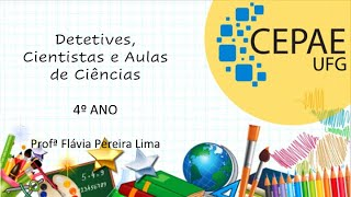 Detetives, Cientistas e Aulas de Ciências