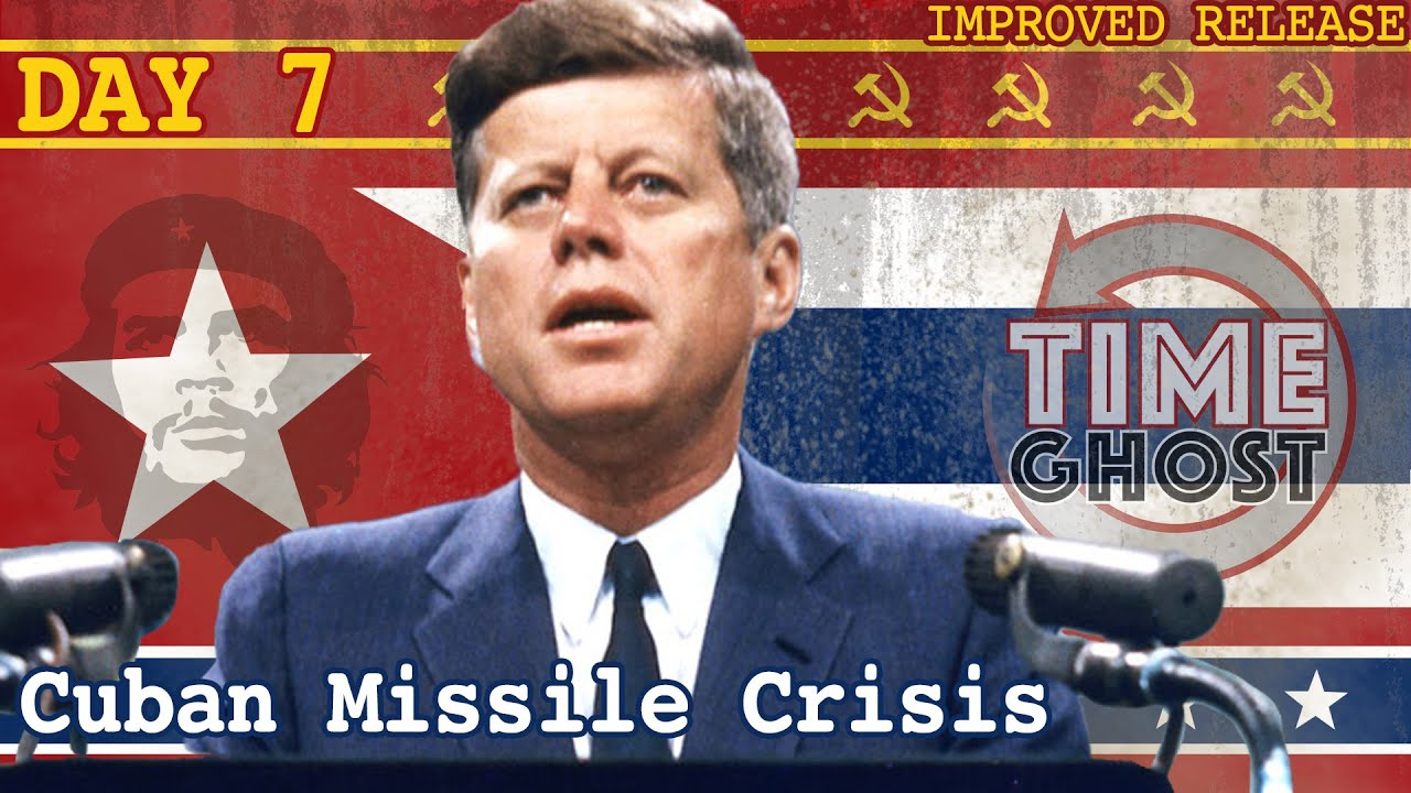 The End of the World Will be Televised | The Cuban Missile Crisis I Day 07
