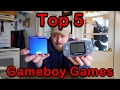 Top 5 Gameboy Games