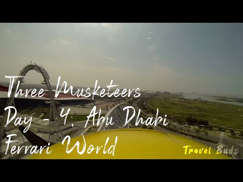 Abu Dhabi Ferrari World Tour | Three Musketeers | In Dubai | Day – 4 | Fastest Roller Coaster Rides
