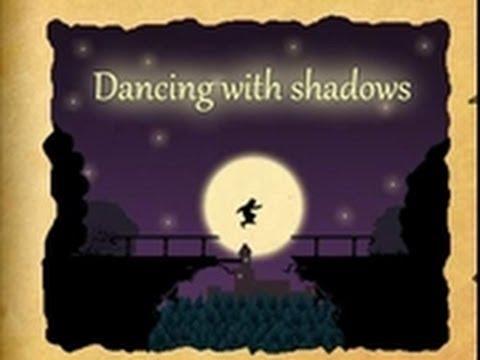 Dancing With Shadows - Physics, Platform, Puzzle, Skills Game