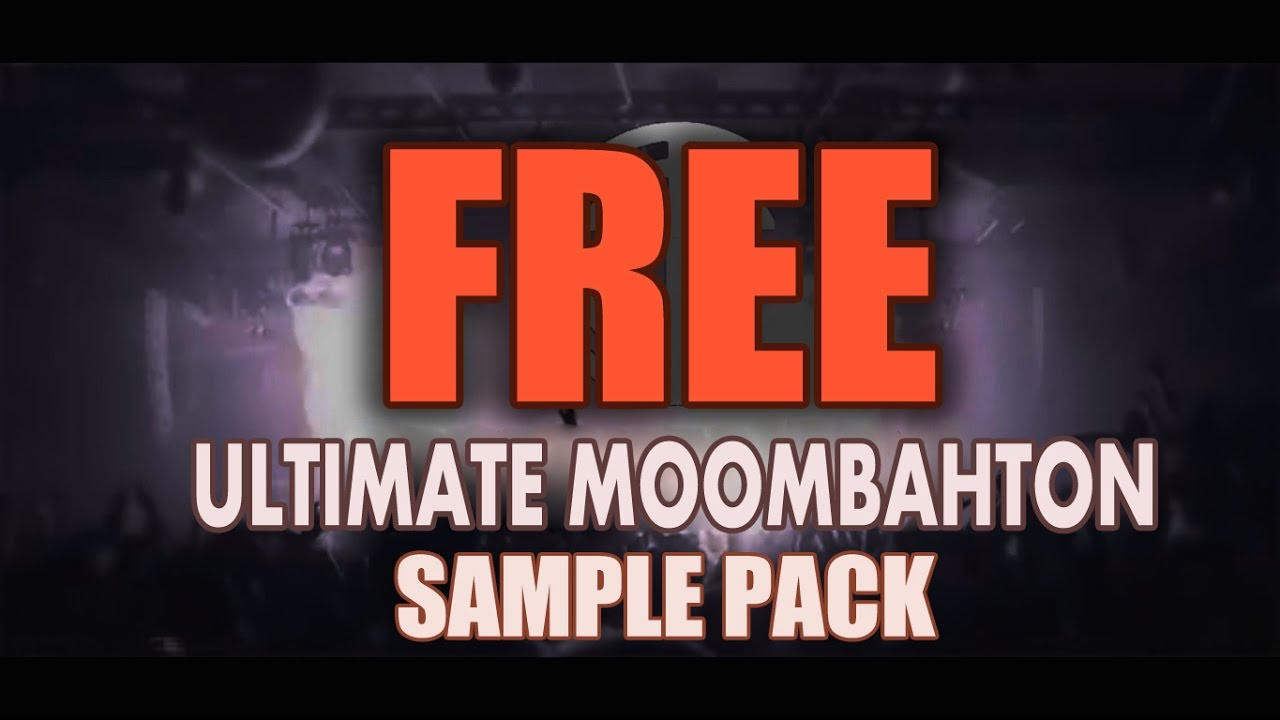 ULTIMATE MOOMBAHTON SAMPLE PACK (FREE DOWNLOAD) [SYLENTH1 BANK ...
