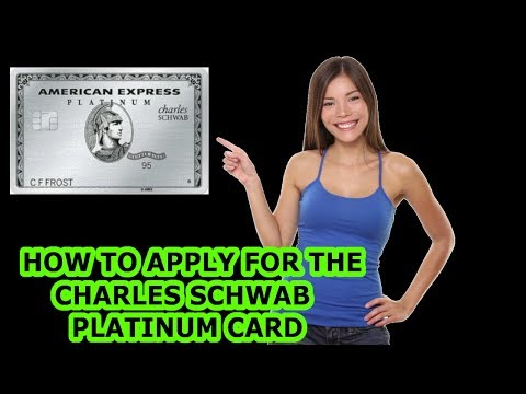 How To Apply For The CHARLES SCHWAB METAL PLATINUM CARD | Easy Step By Step Guide